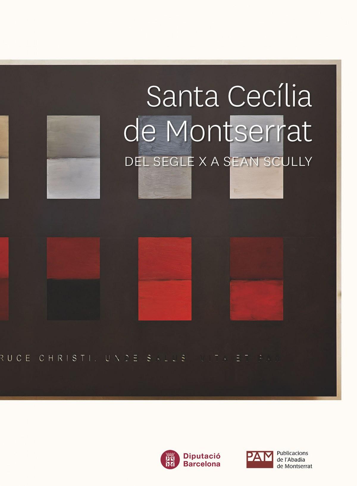 SANTA CECILIA DE MONTSERRAT DEL SEGLE X A SEAN SCULLY