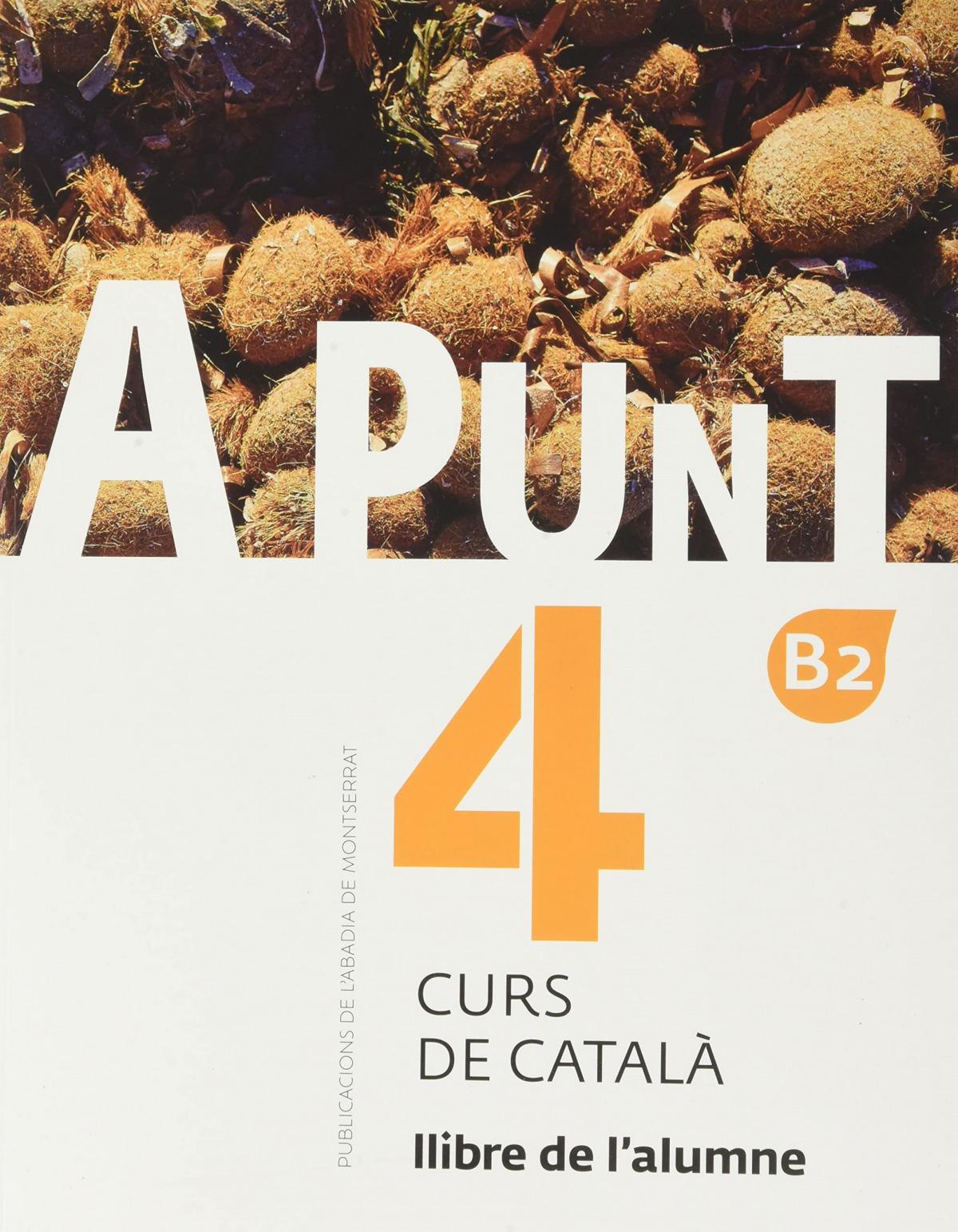 A punt. Curs de català. Llibre de l'alumne, 4