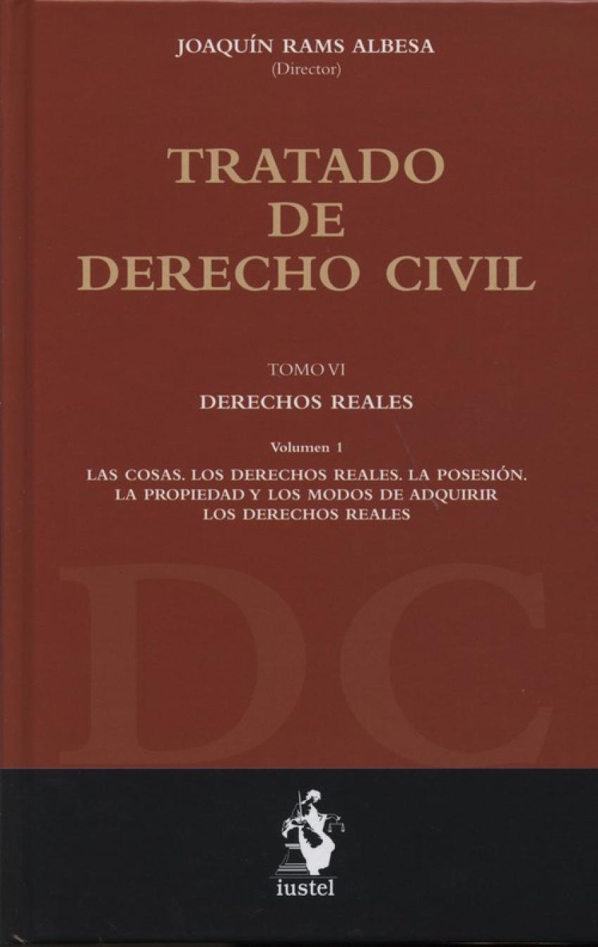 Tratado de Derecho civilvil: Derechos Reales