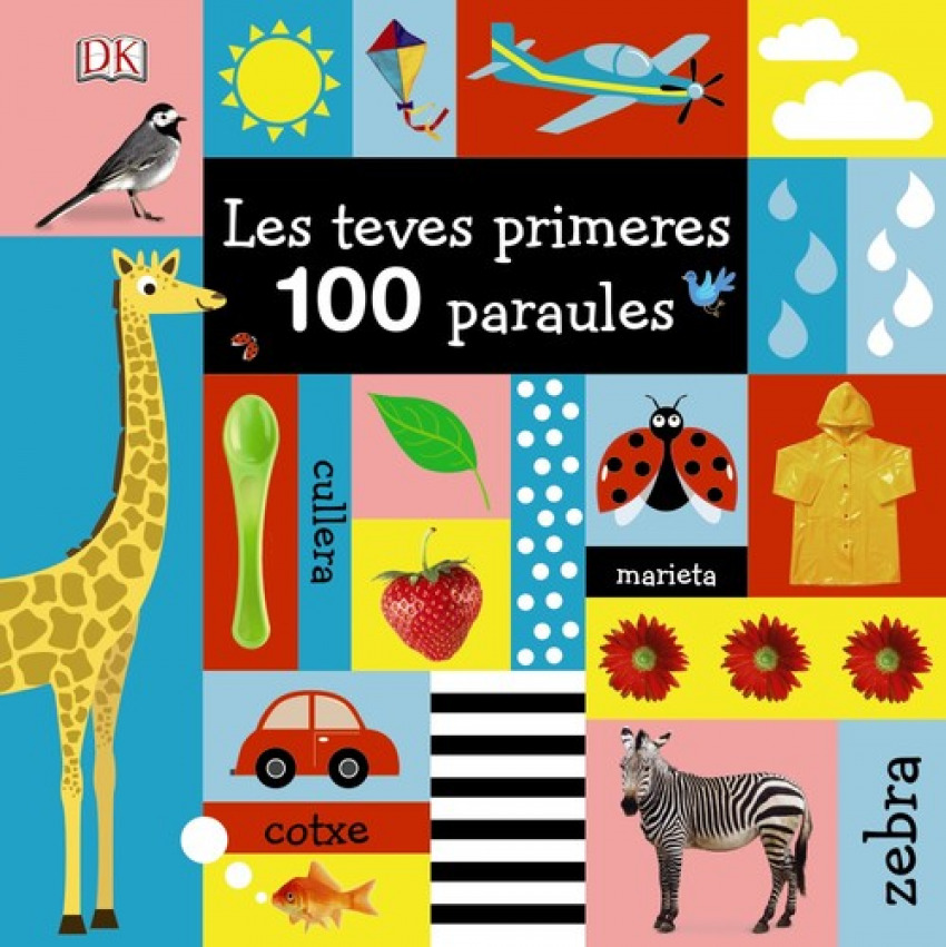 LES TEVES PRIMERES 100 PARAULES