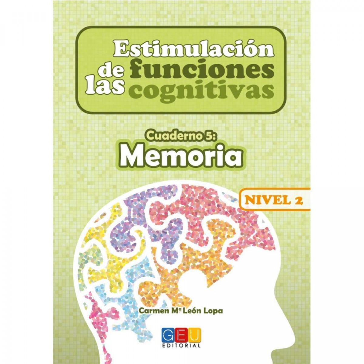 Estimulación de las funciones cognitivas Nivel 2 Memoria