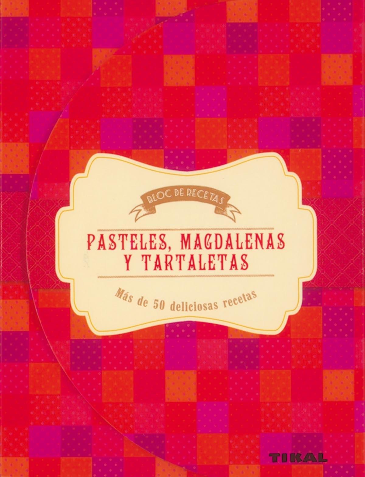 Pasteles, magdalenas y tartaletas 9788499283159
