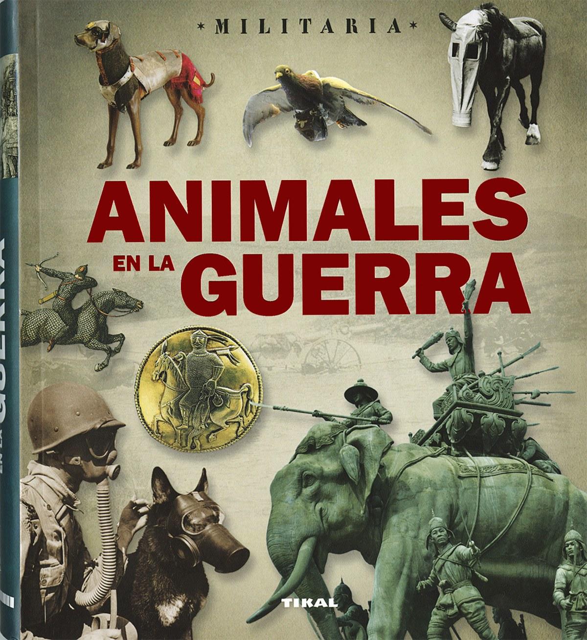Animales en la guerra 9788499283838