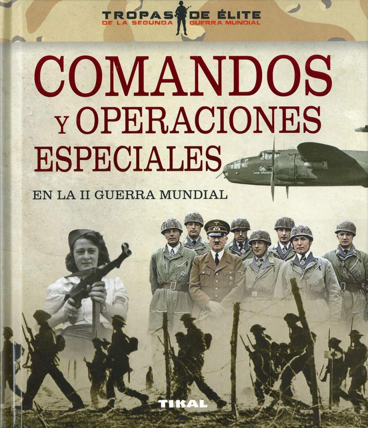COMANDOS Y OPERACIONES ESPECIALES 9788499284859