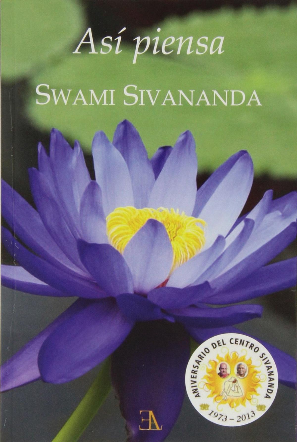 Así piensa Swami Sivananda
