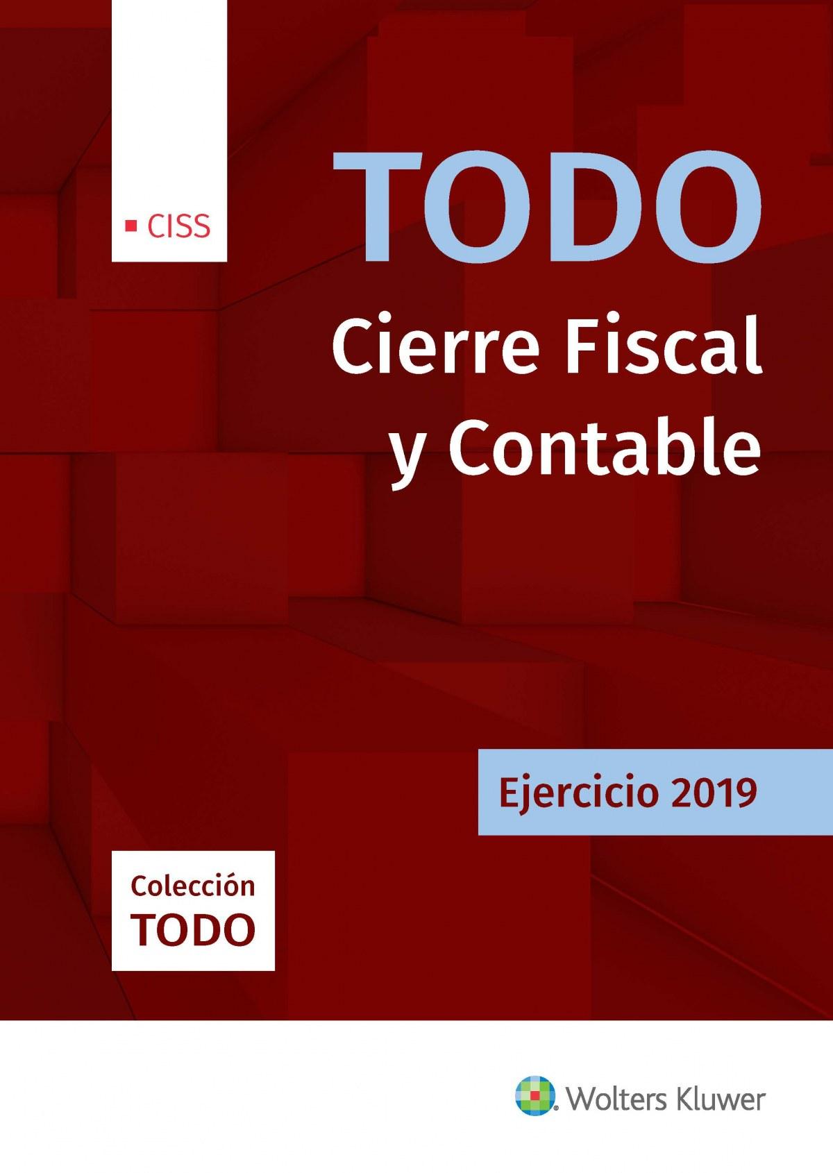 TODO CIERRE FISCAL Y CONTABLE