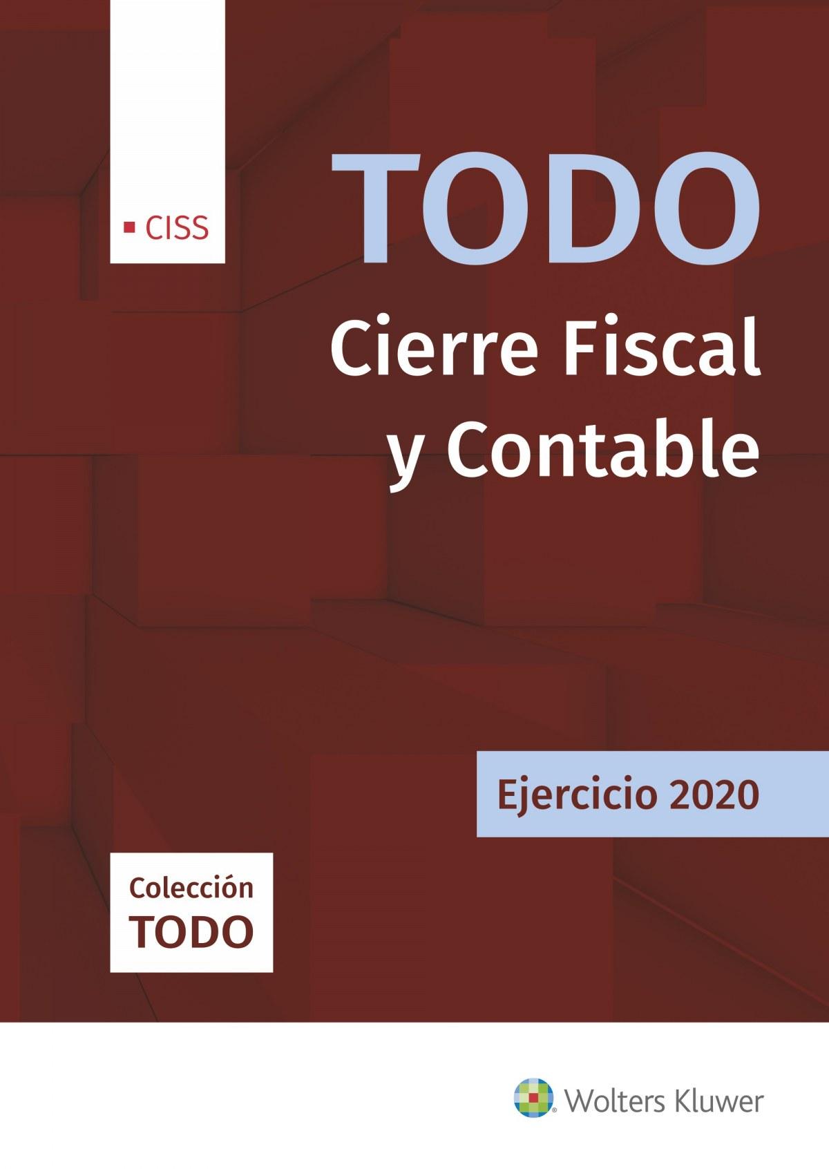 Todo Cierre Fiscal y Contable. Ejercicio 2020