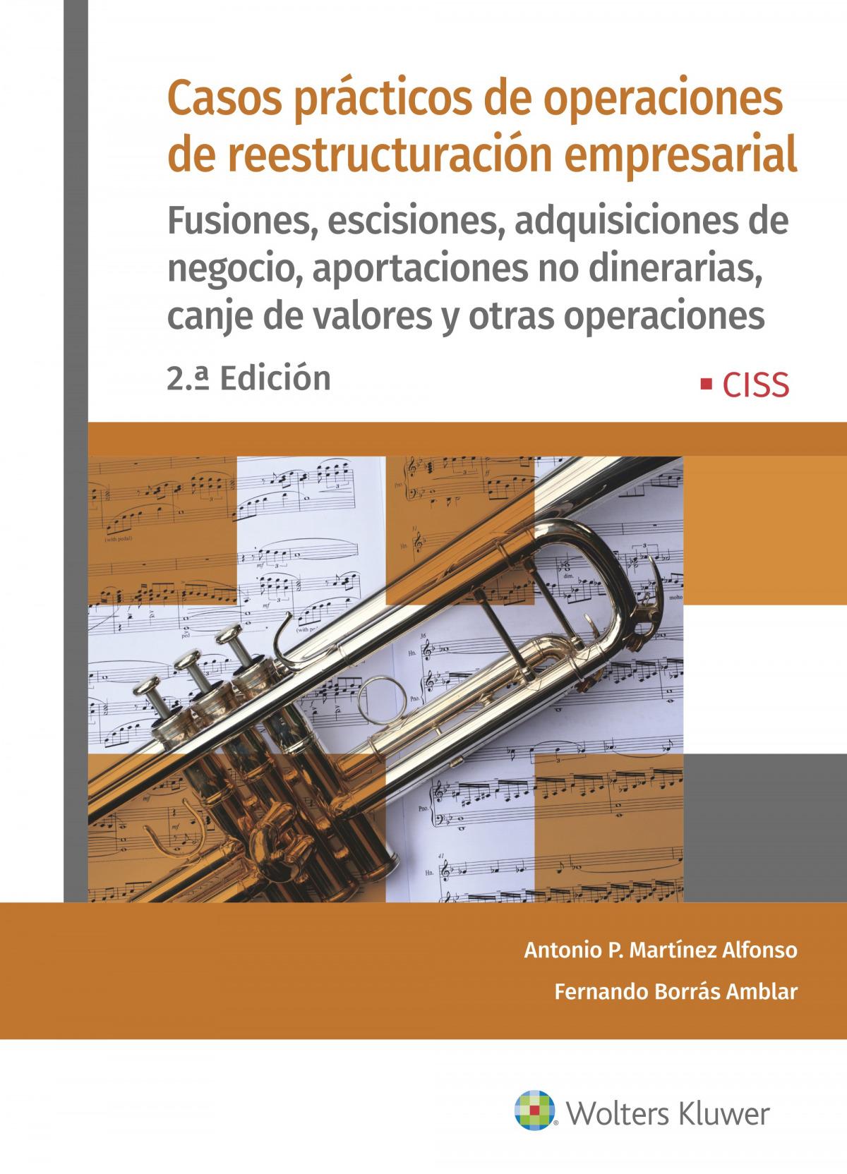 Casos prácticos de operaciones de reestructuración empresarial (2.ª Edición)