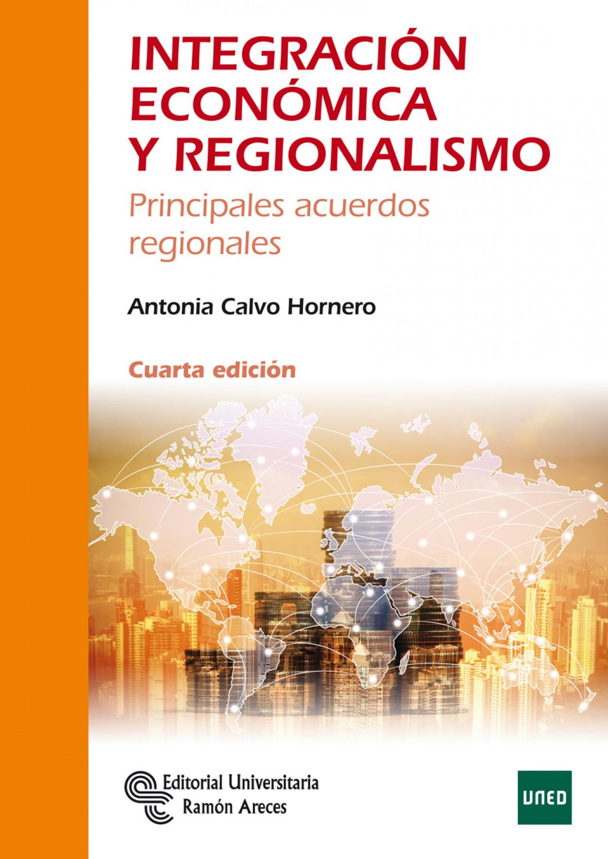 Integración económica y regionalismo
