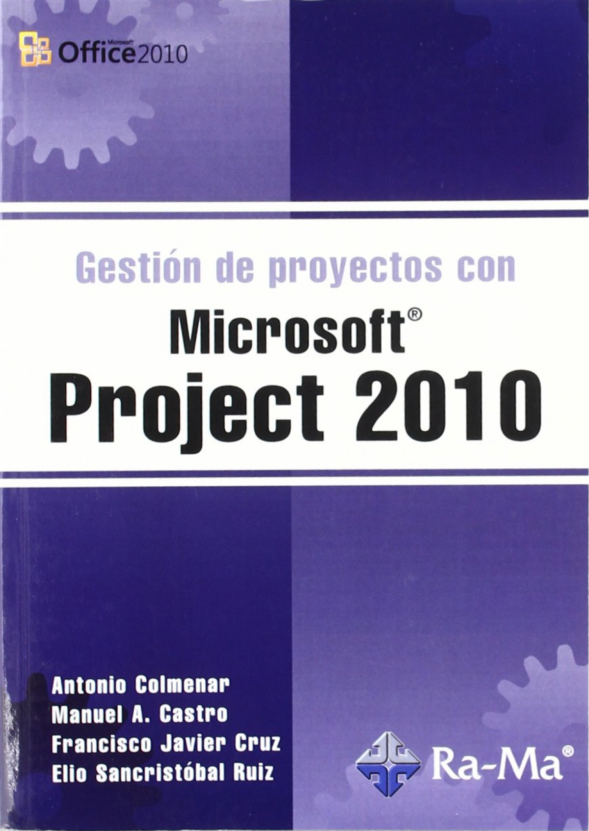 GESTION PROYECTOS MSOFT.PROJECT 2010 9788499640471
