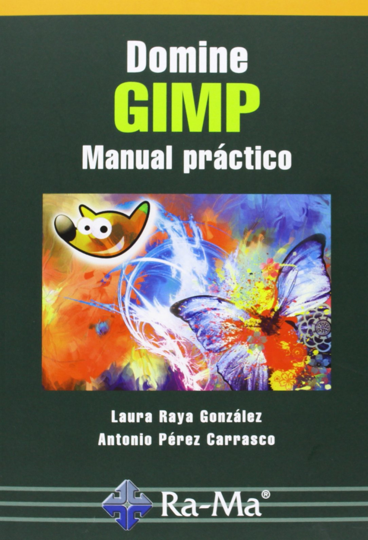 DOMINE GIMP: MANUAL PRACTICO 9788499642314