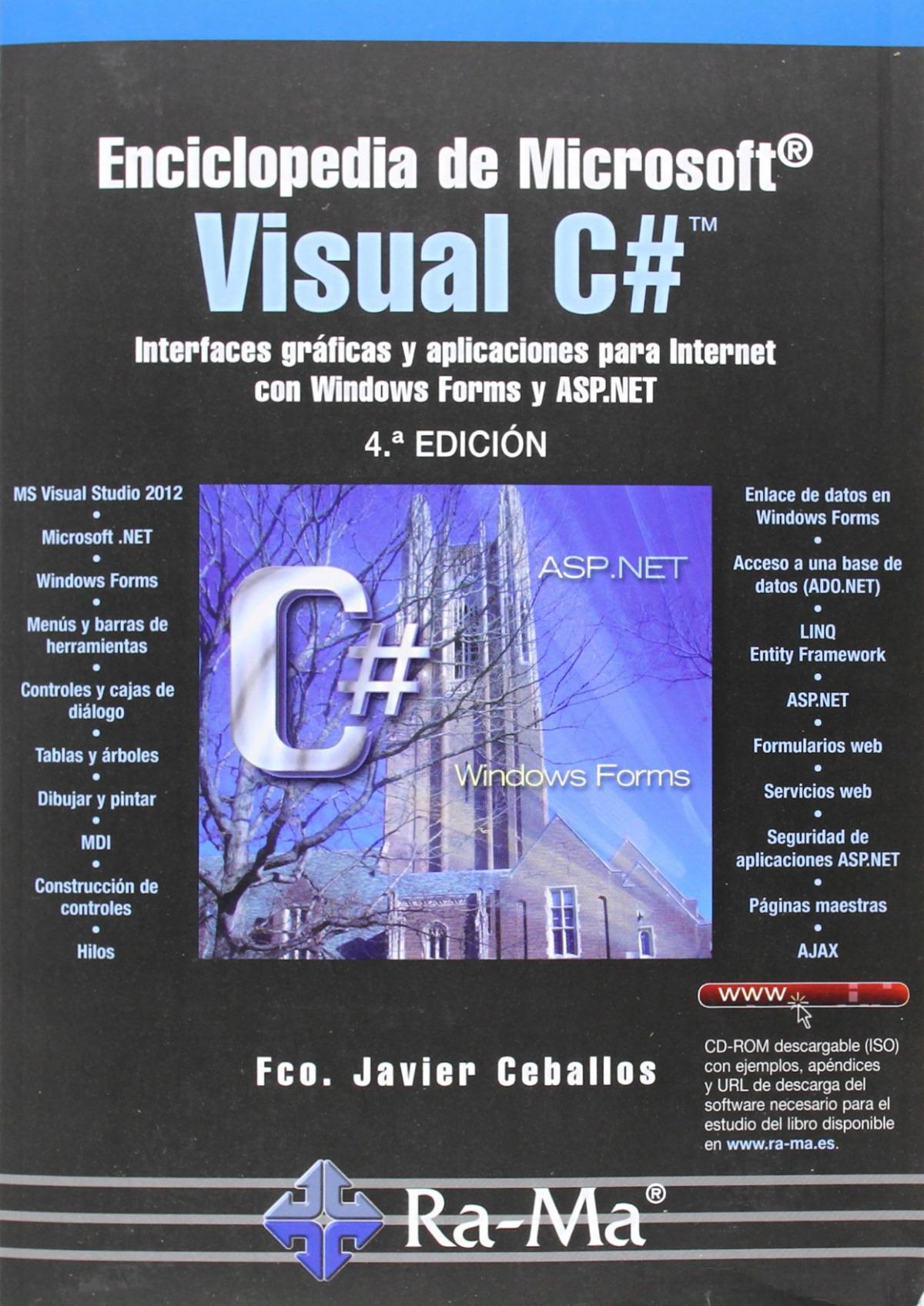 ENCICLOPEDIA MSOFT.VISUAL C# (4a. EDICION - 2013) 9788499642642