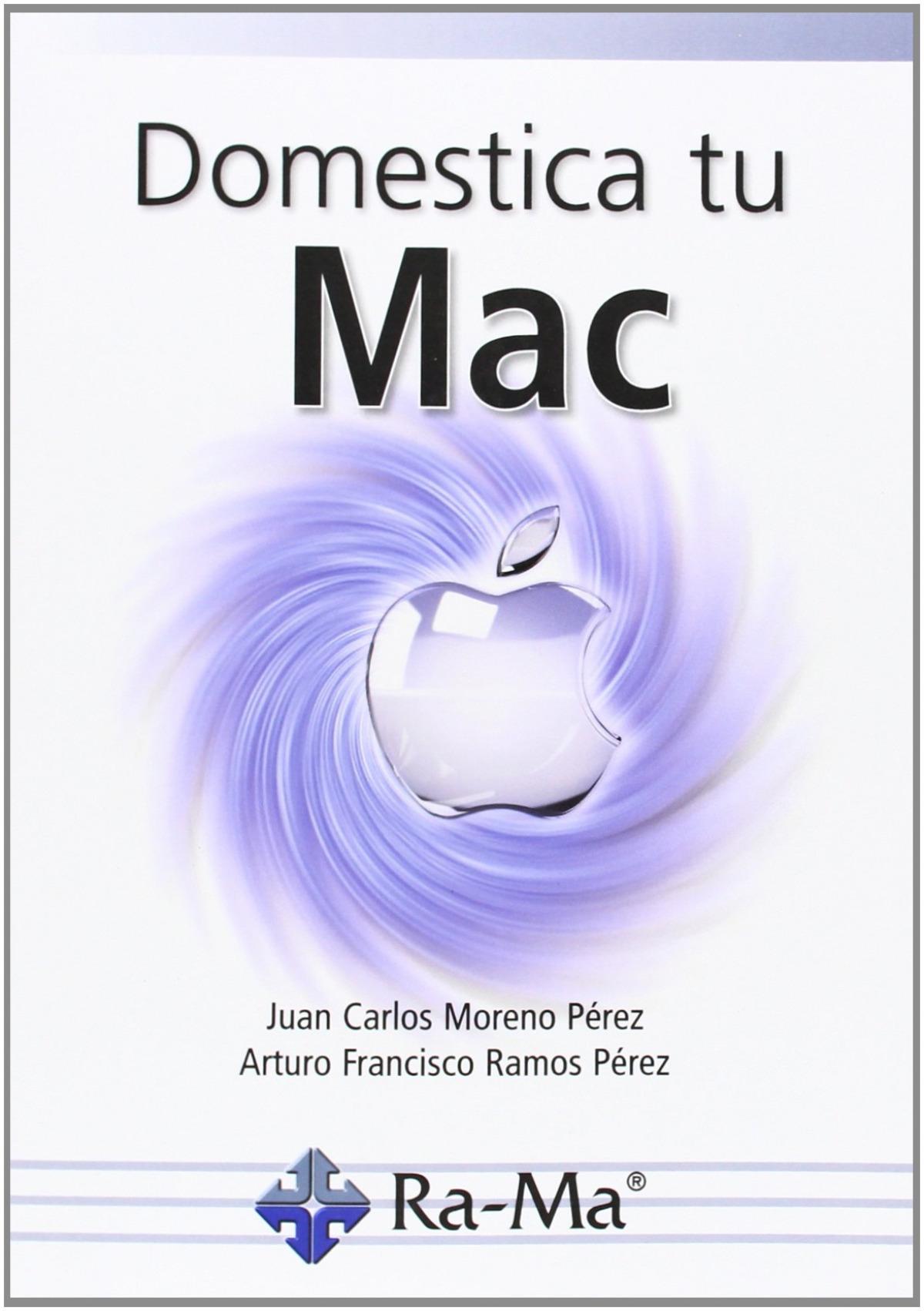 DOMESTICA TU MAC 9788499642703