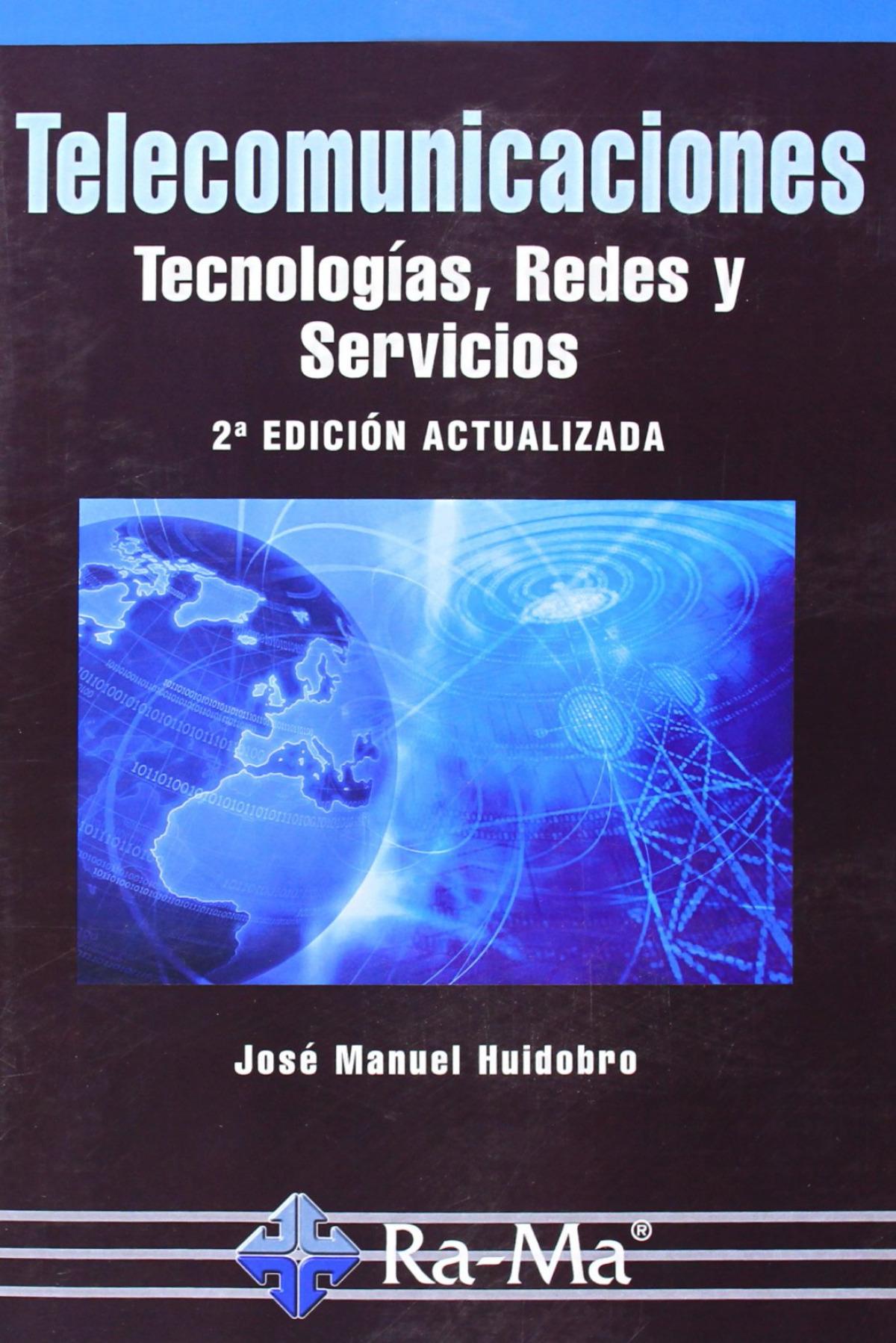 TELECOMUNICACIONES (2a. ED.): TECNOLOGIAS, REDES Y SERVICIOS 9788499642741