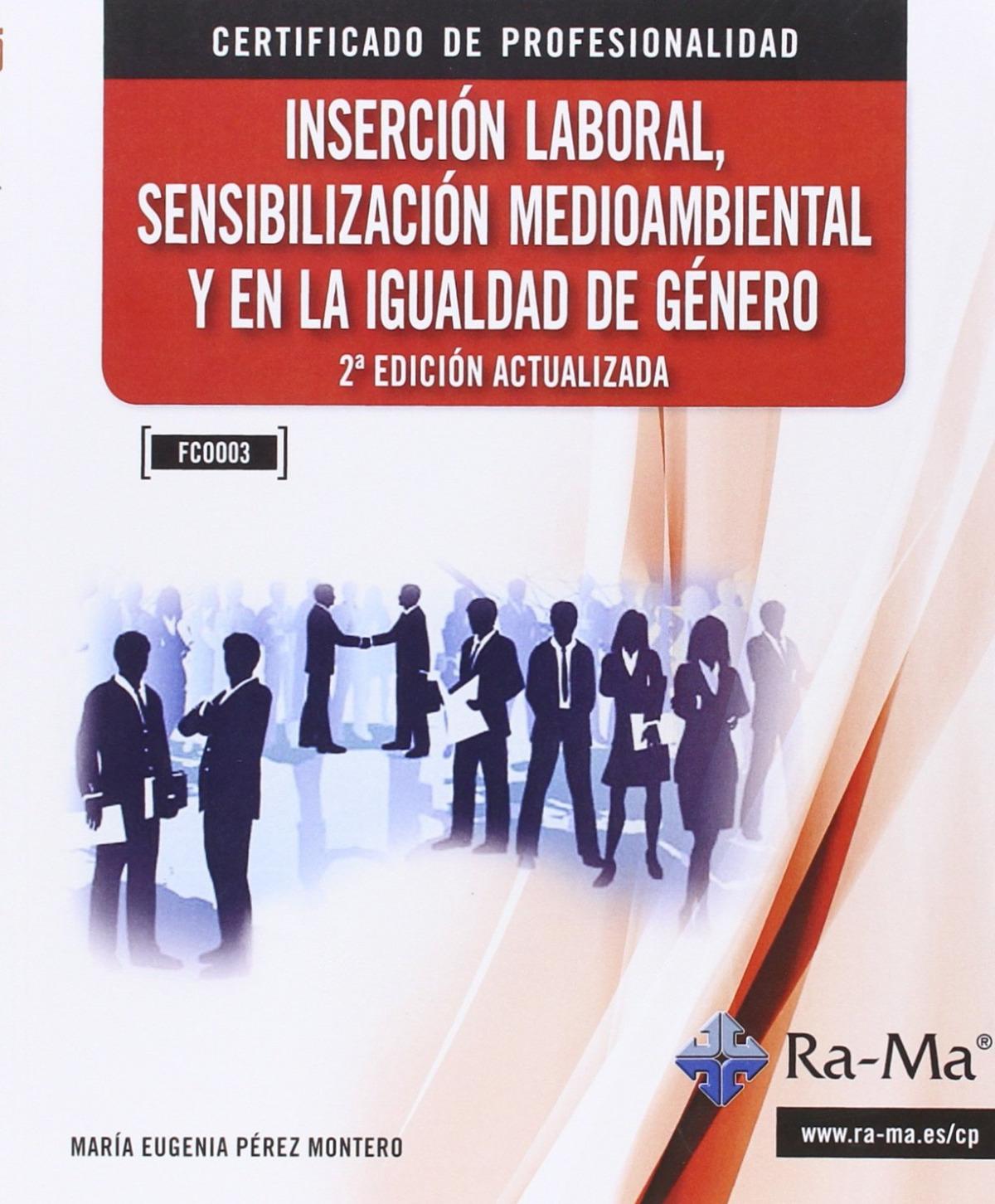 INSERCION LABORAL, SENSIB.MEDIOAMBIENTAL (2a.) (FCOO03) 9788499645315