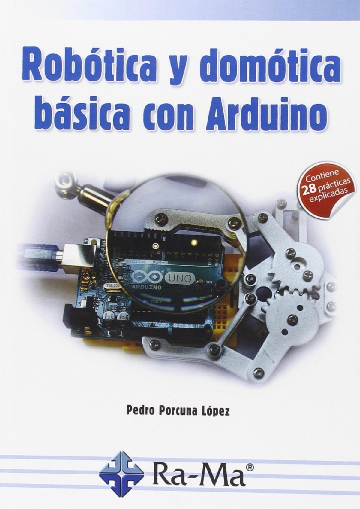 ROBOTICA Y DOMOTICA BASICA CON ARDUINO 9788499646091