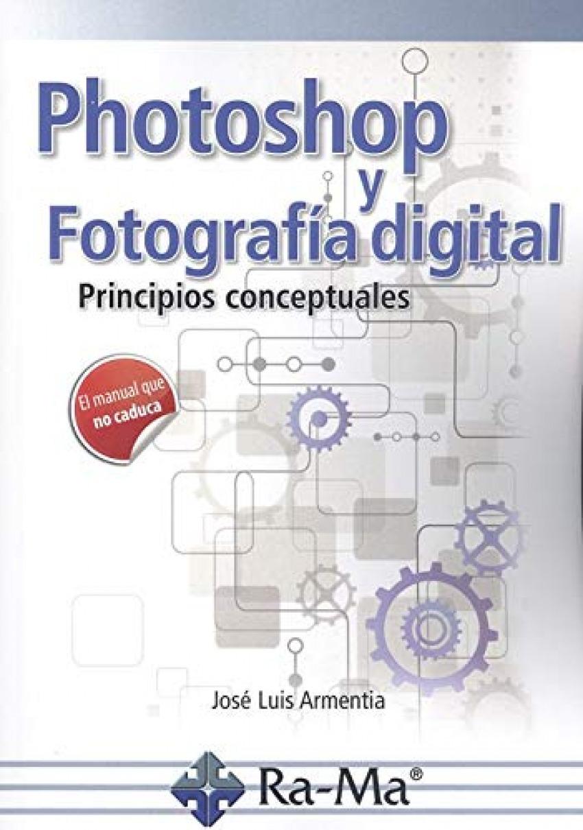 PHOTOSHOP Y FOTOGRAFIA DIGITAL