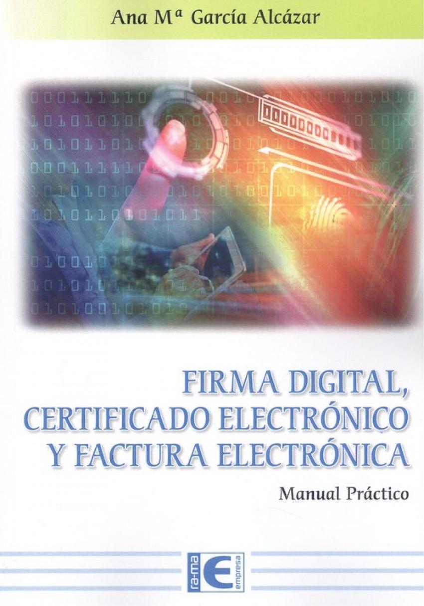 FIRMA DIGITAL CERTIFICADO ELECTRONICO Y FACTURA ELECTRONICA