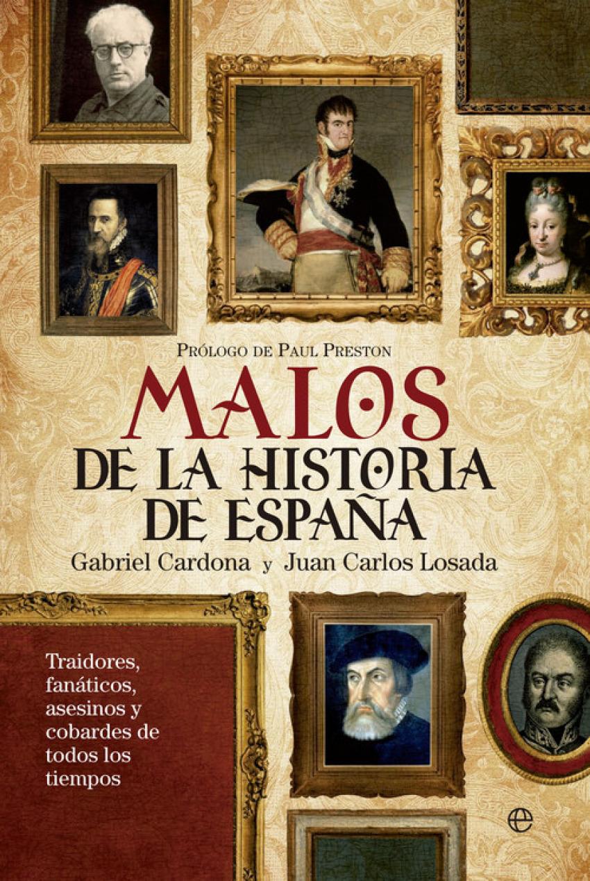 Malos de la historia de España 9788499705828