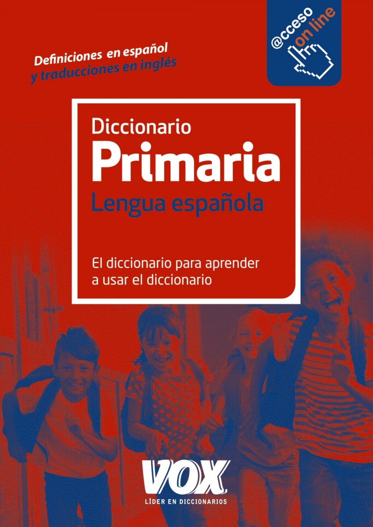 VOX DICCIONARIO PRIMARIA LENGUA ESPAÑOLA