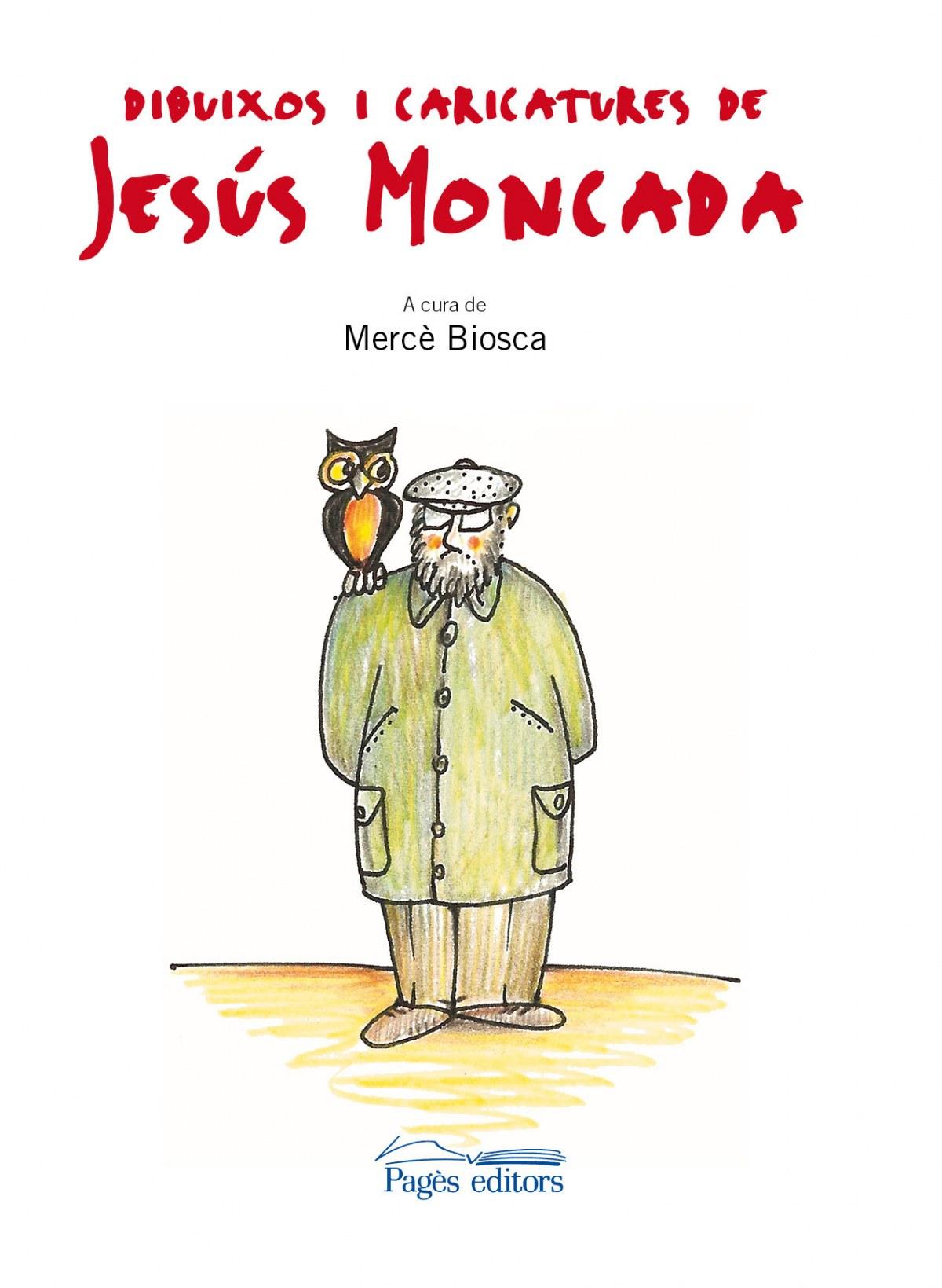 Dibuixos i caricatures de jesus moncada 9788499751634