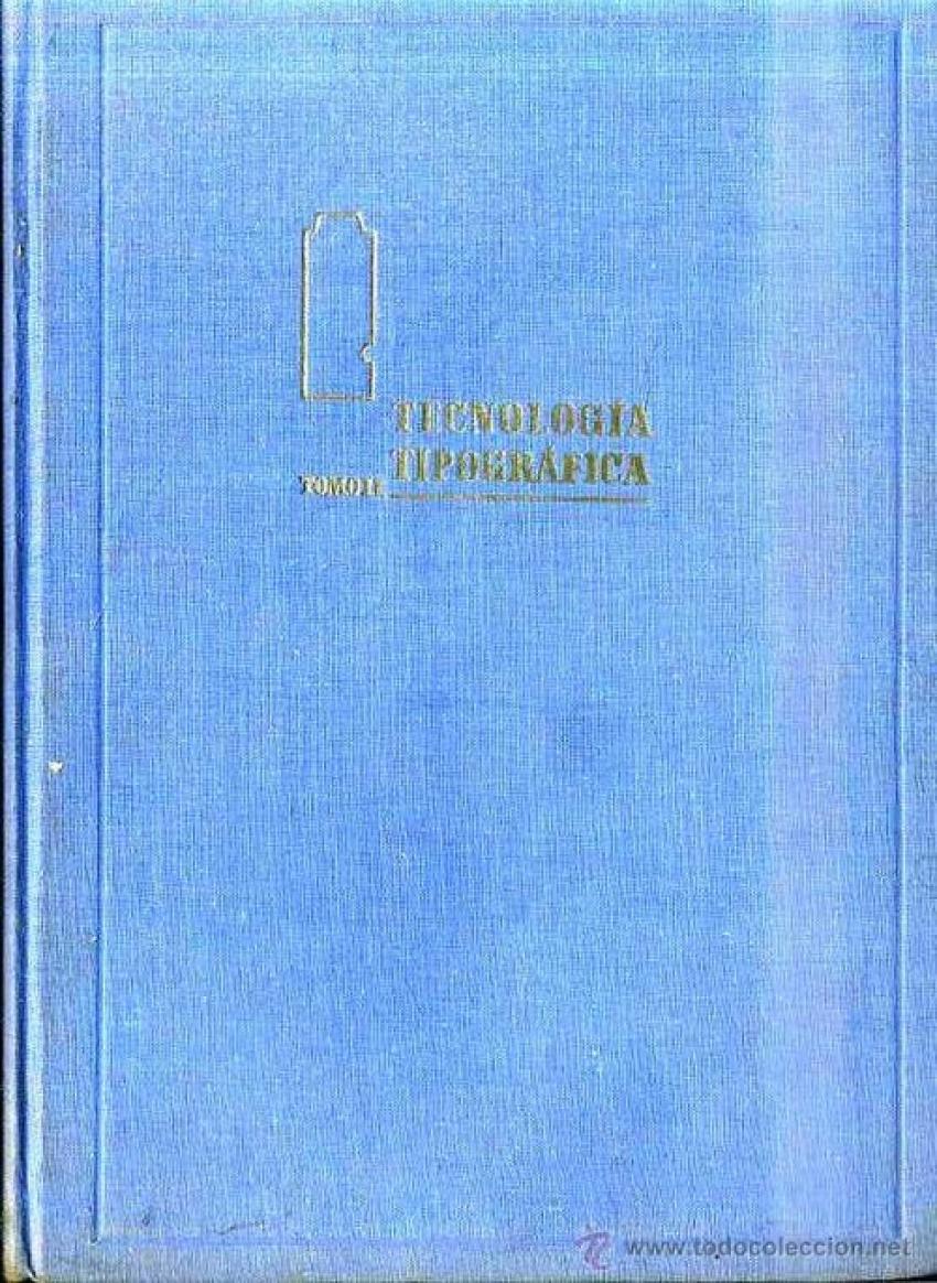 Tecnología tipográfica tomo II