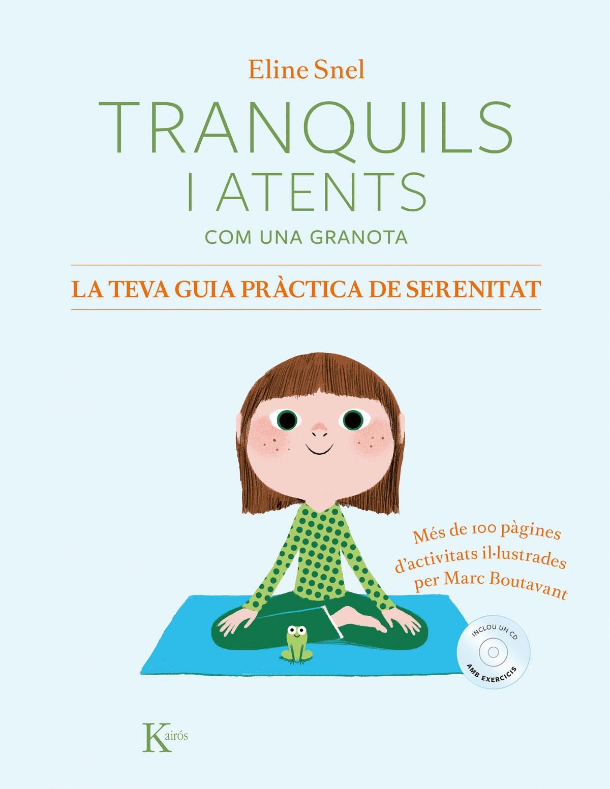 TRANQUILS I ATENTS COM UNA GRANOTA +CD