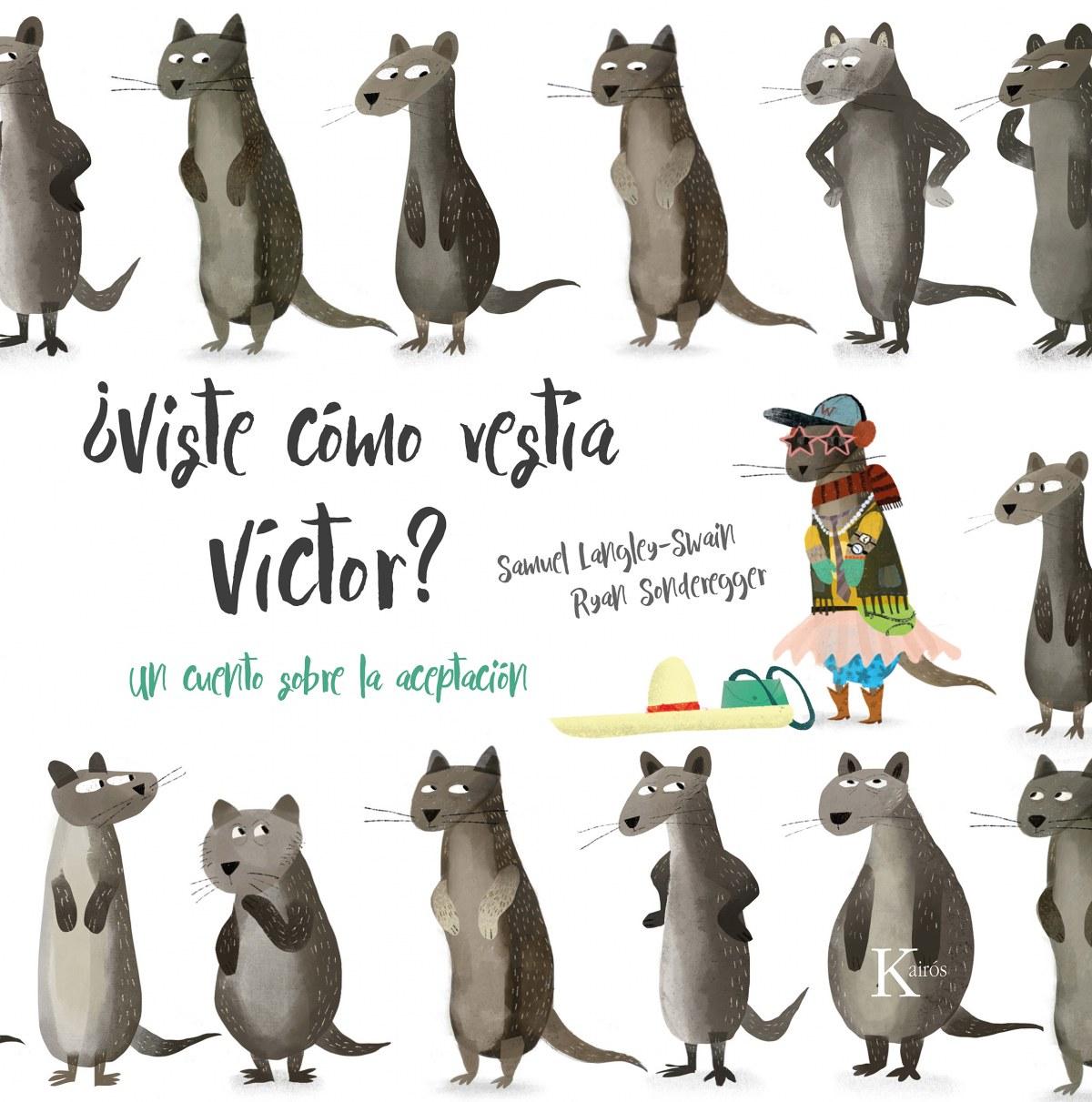 ¿Viste cómo vestía Víctor