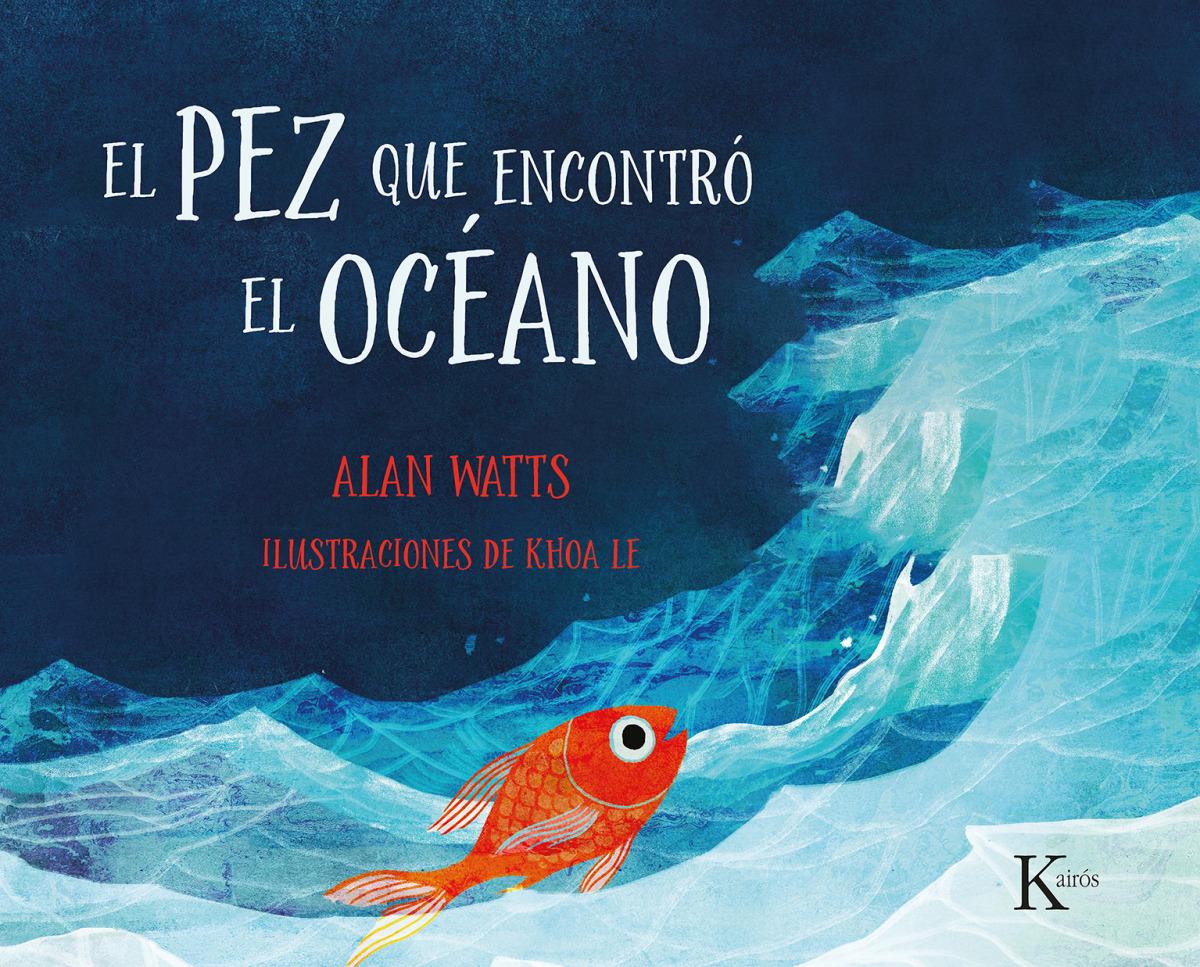El pez que encontró el océano