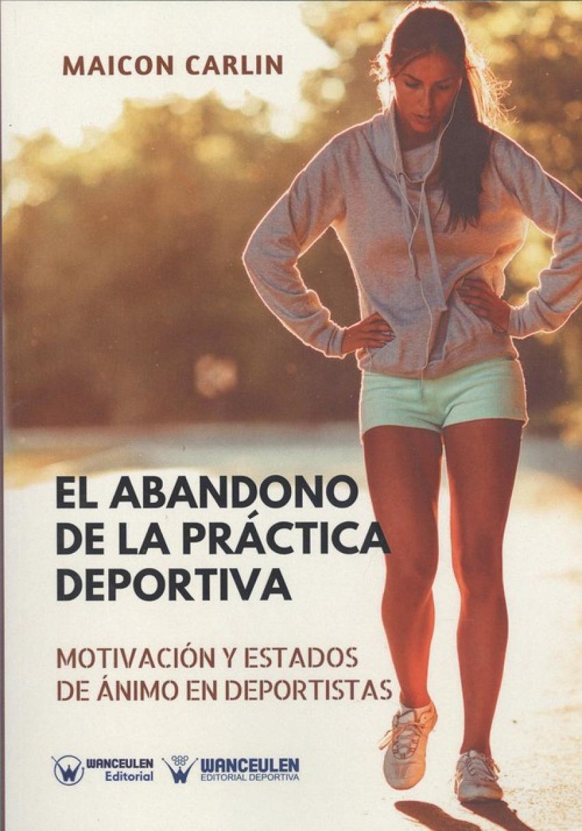 ABANDONO DE LA PRÁCTICA DEPORTIVA, MOTIVACIÓN Y ESTADOS DE ÁNIMO EN EL DEPORTE
