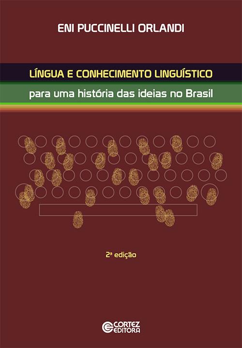 Língua e conhecimento linguístico: história das ideias no