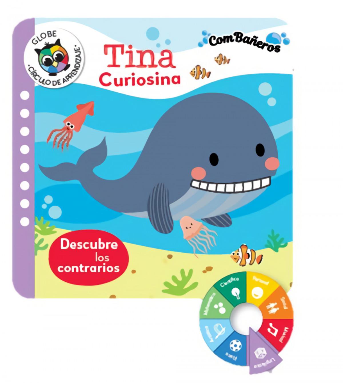 Tina curiosina - descubre los contrarios