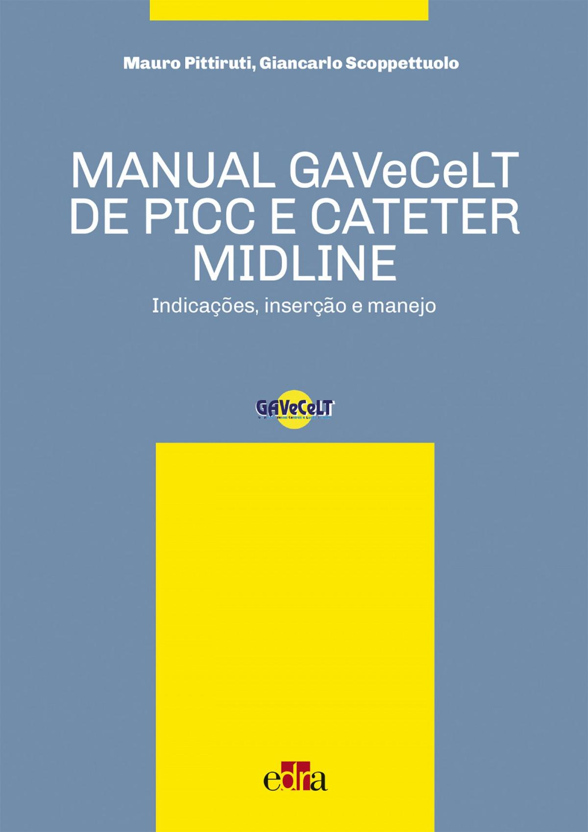 MANUAL GAVECELT DE PICC E CATETER MIDLINE INDICACES INSE