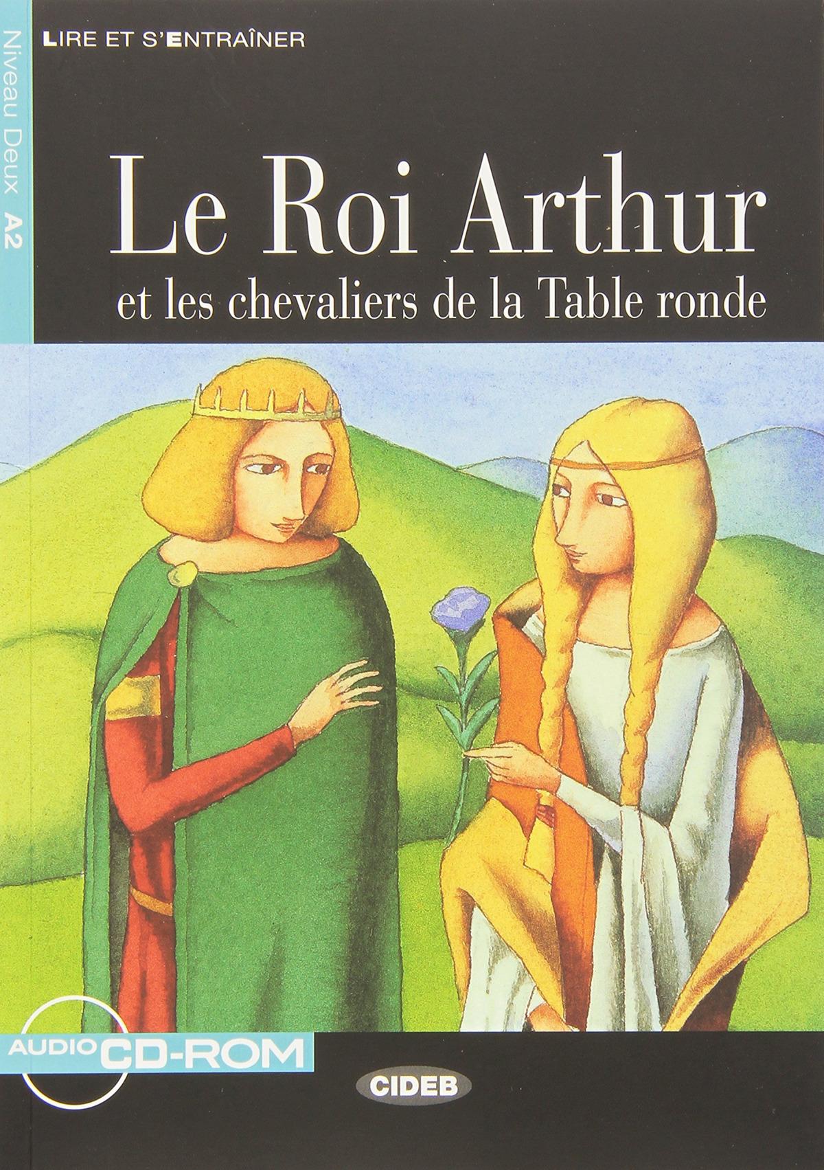 LE ROI ARTHUR ET LES CHEVALIERS