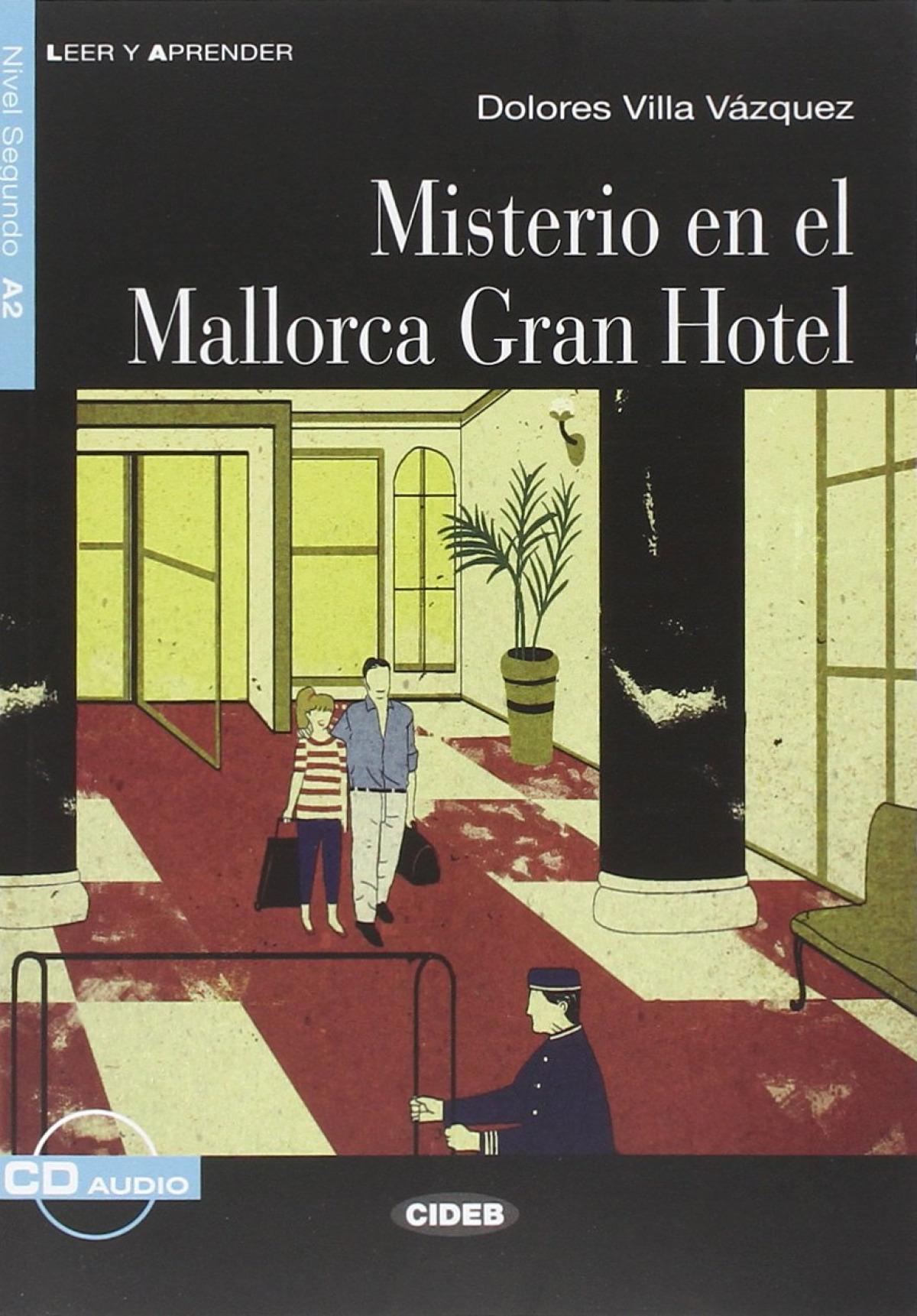 Misterio en mallorca gran hotel