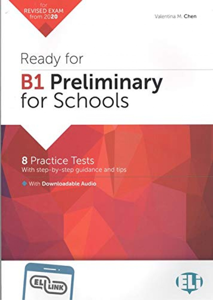 Ready for B1 Preliminary for Schools -- 2020 Format