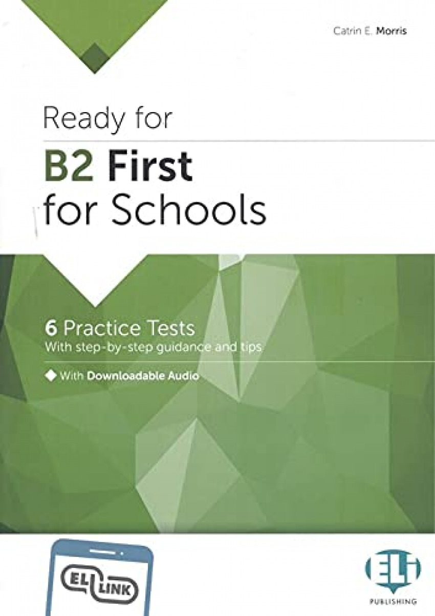 Ready for B2 First for Schools - 6 practice tests
