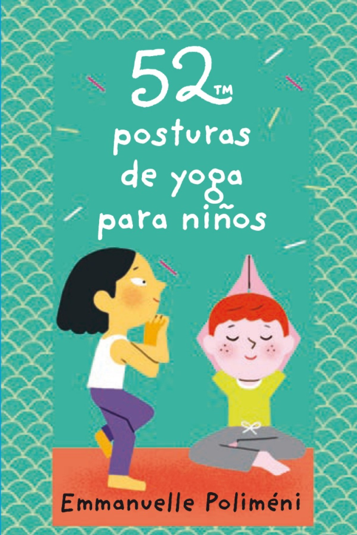 BARAJA 52 POSTURAS DE YOGA PARA NIñOS 9788893676250