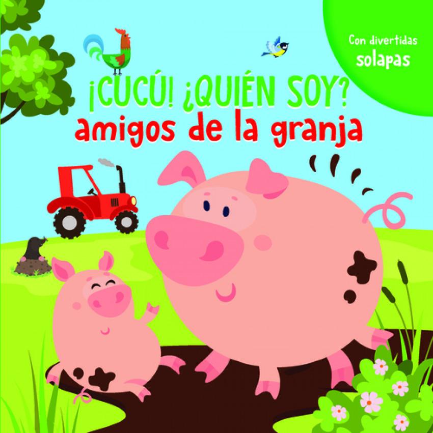 AMIGOS DE LA GRANJA (!CUCÚ!¿QUIÉN SOY?)