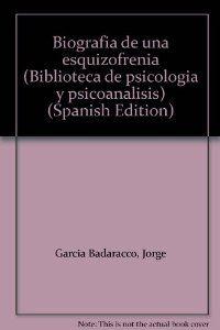 Biografía de una esquizofrenia