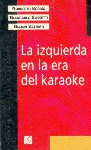 La izquierda en la era del karaoke