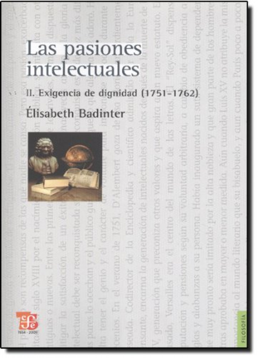 Las pasiones intelectuales, II : Exigencia de dignidad (1751-1762)