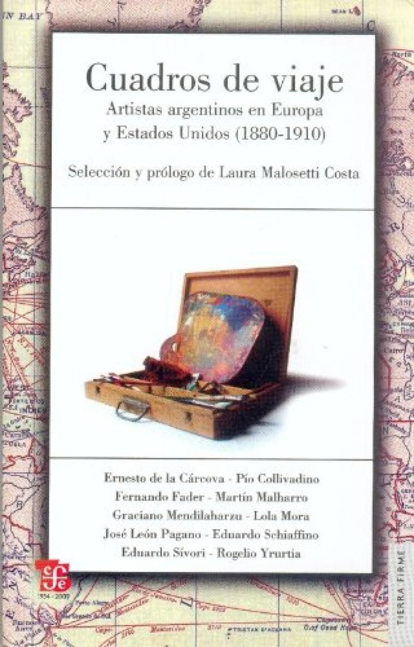 Cuadros de viaje : Artistas argentinos en Europa y Estados Unidos (1880-1910)