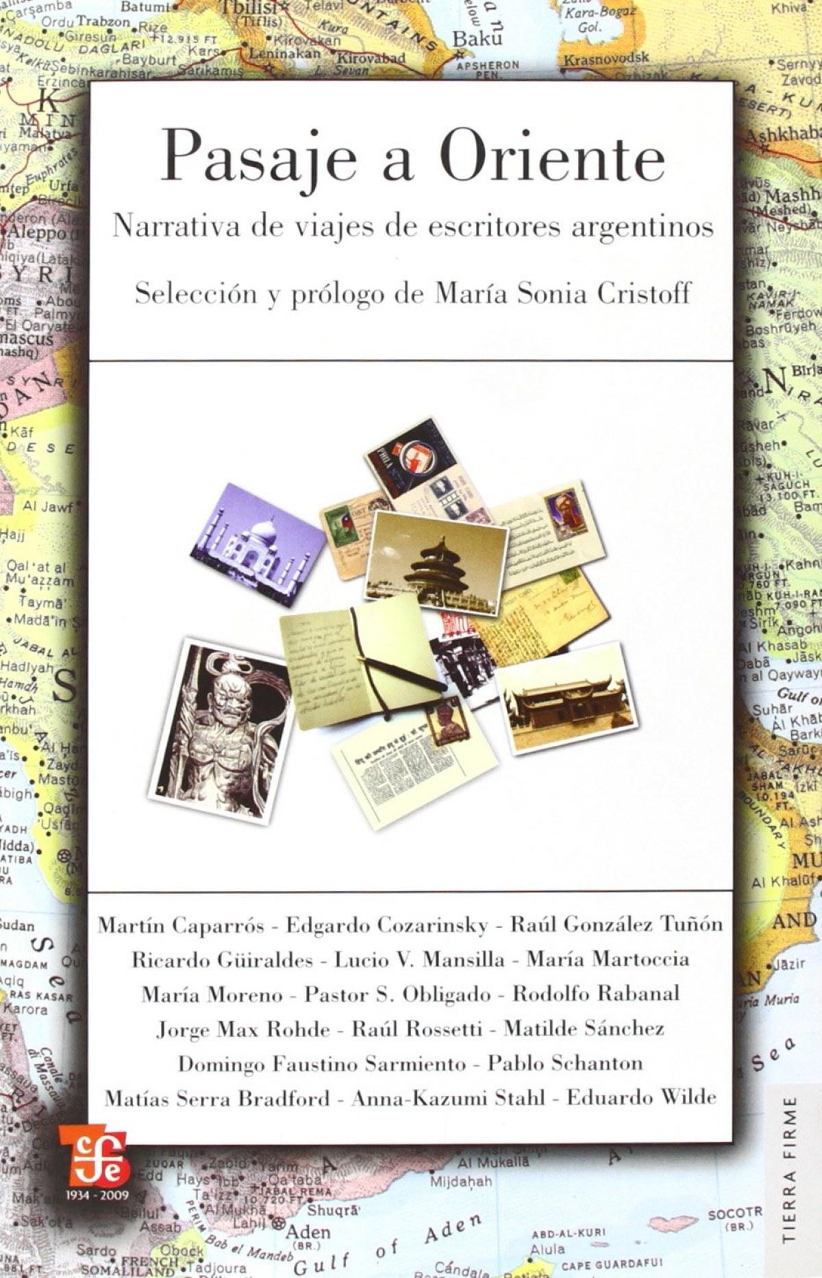 Pasaje a Oriente : Narrativa de viajes de escritores argentinos