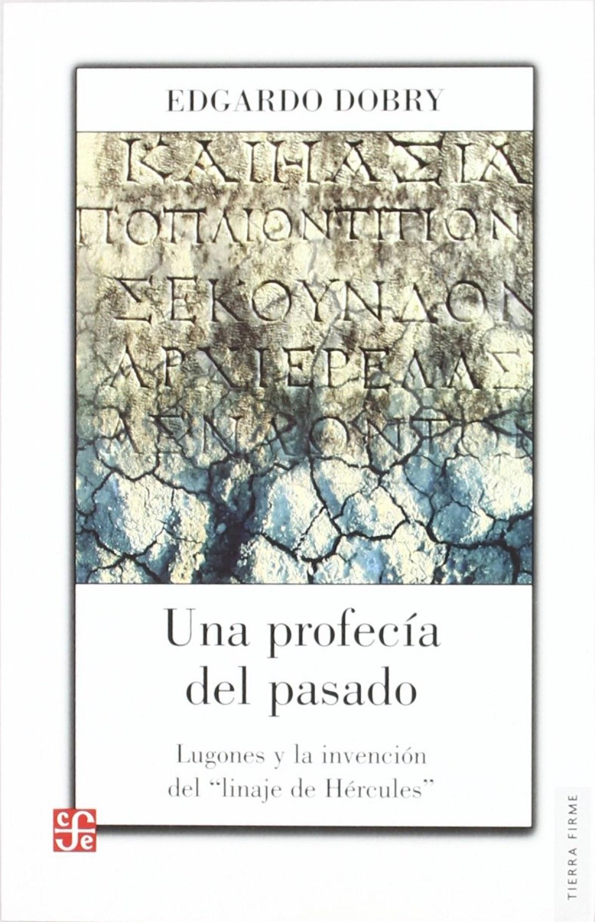 Una profecía del pasado: Lugones y la invención del linaje de Hércules