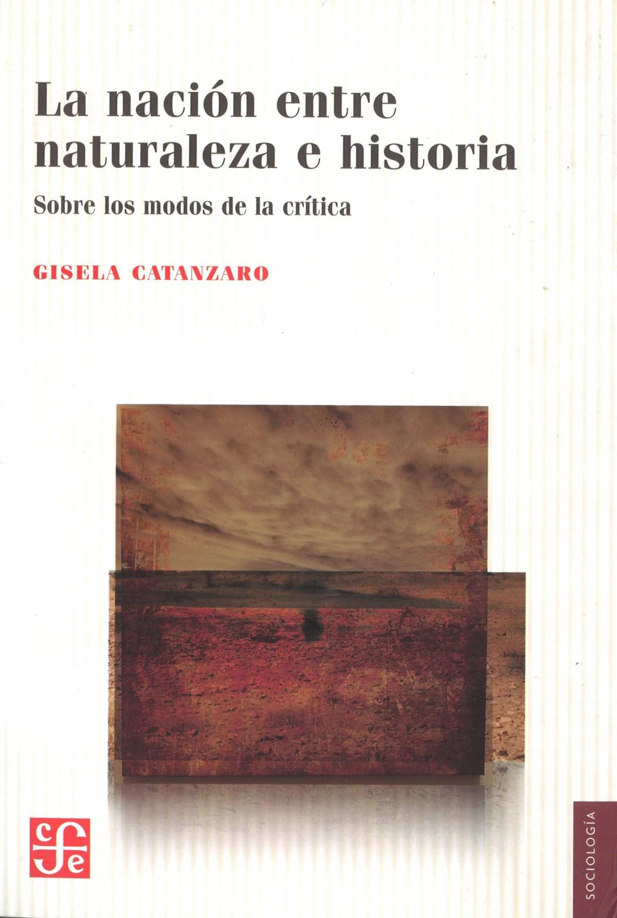 La nación entre naturaleza e historia. Sobre los modos de la crítica