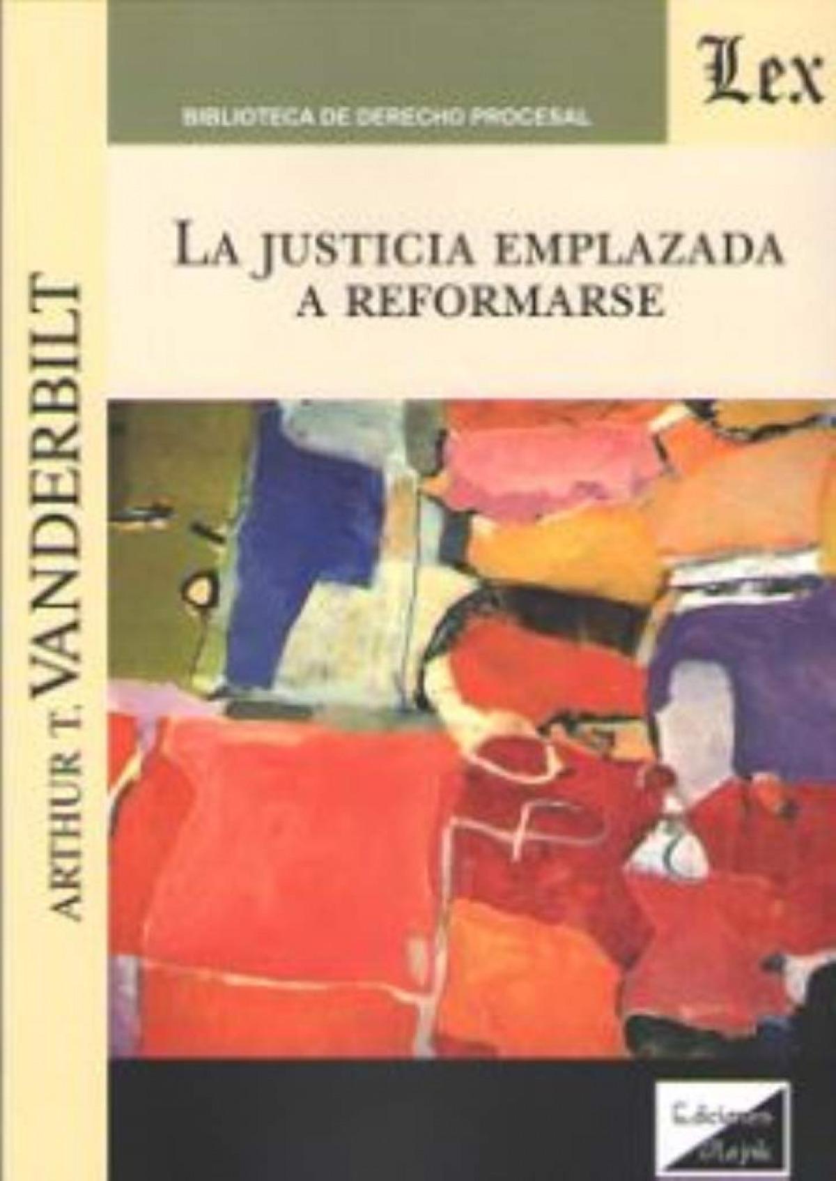 La justicia emplazada a reformarse