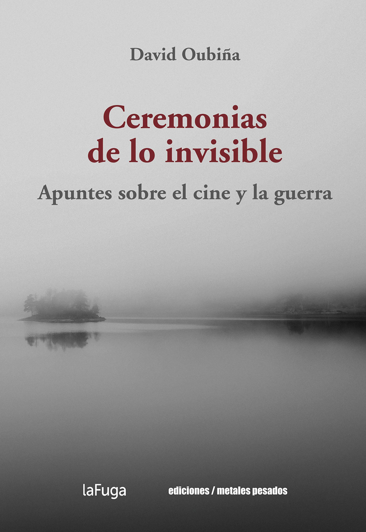 CEREMONIAS DE LO INVISIBLE