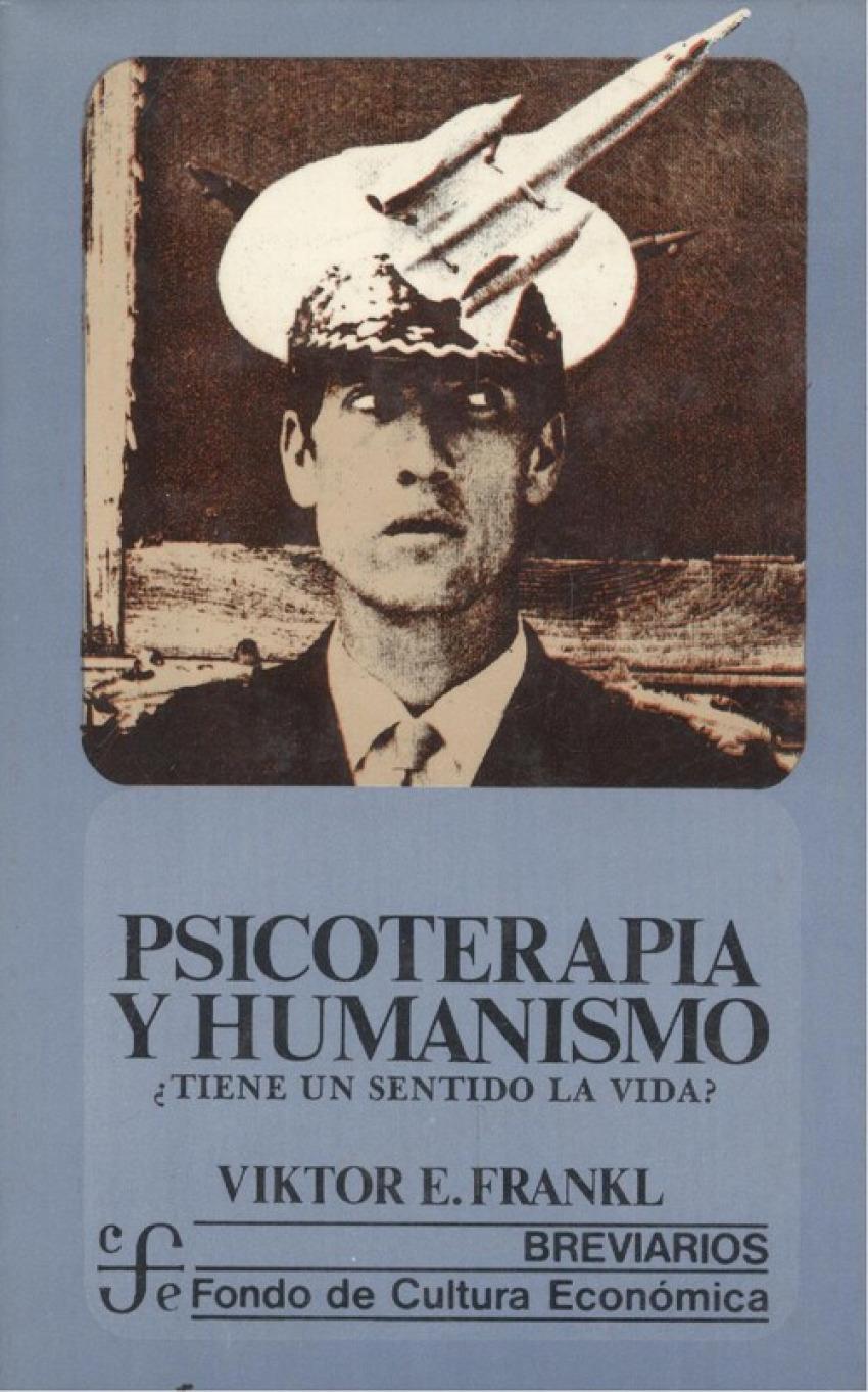 Psicoterapia y humanismo : ¿tiene un sentido la vida?