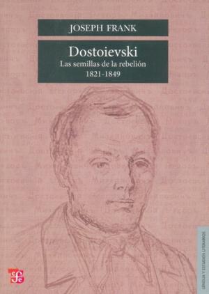 Dostoievski : Las semillas de la rebelión, 1821-1849
